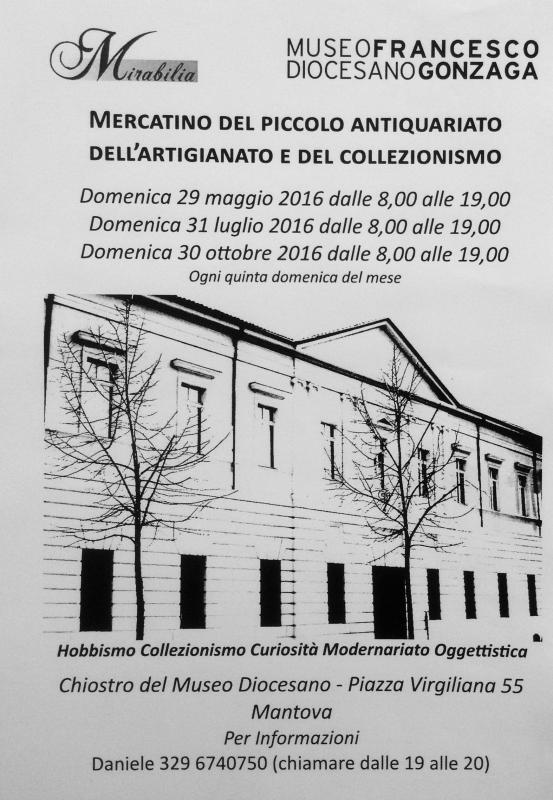 Mercatino del piccolo antiquariato mantova mn 2016 for Gonzaga mercatino