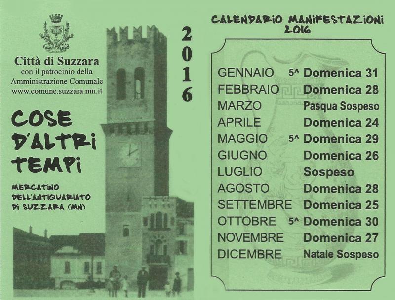 Calendario Mercatini Antiquariato.Cose D Altri Tempi A Suzzara 2016 Mn Lombardia