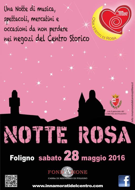 Notte rosa foligno foligno pg 2016 umbria eventi e sagre for Mercatini umbria oggi