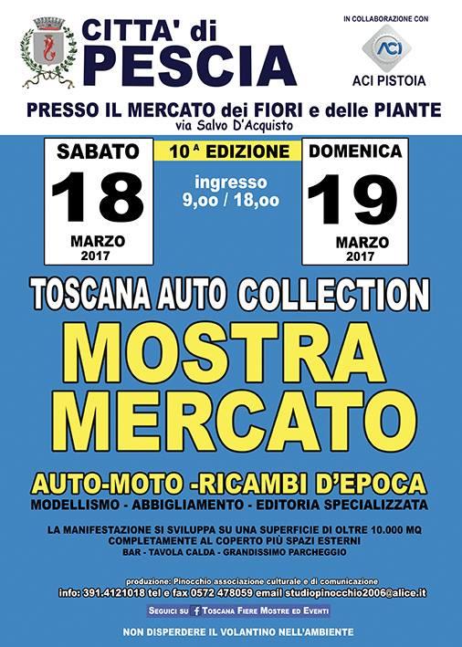 Toscana auto collection pescia pt 2017 toscana su for Mostre mercato fiori 2017
