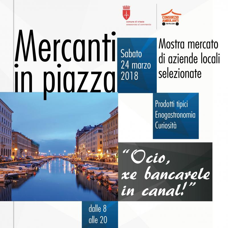 Mercanti in piazza a trieste ts 2018 friuli venezia for Eventi oggi fvg