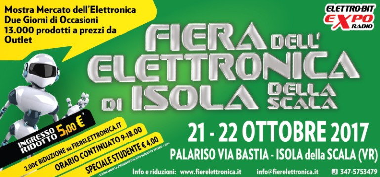 Fiera dell 39 elettronica isola della scala vr 2017 for Fiera elettronica 2017