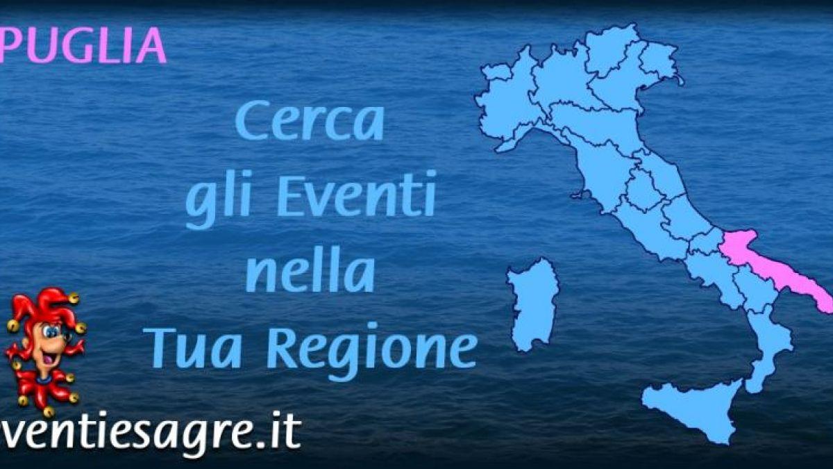 Calendario Feste Patronali Puglia.Calendario Mensile Eventi E Sagre Regione Puglia 2019