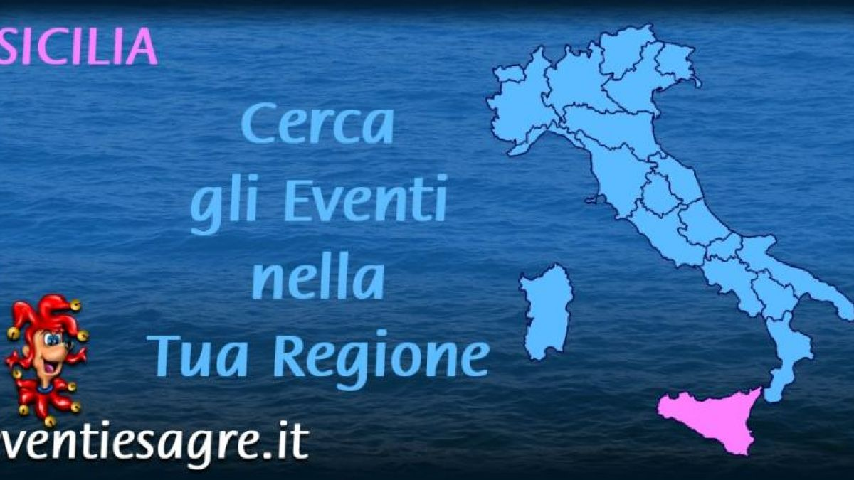 Calendario Regionale Sicilia.Calendario Mensile Eventi E Sagre Regione Sicilia 2019
