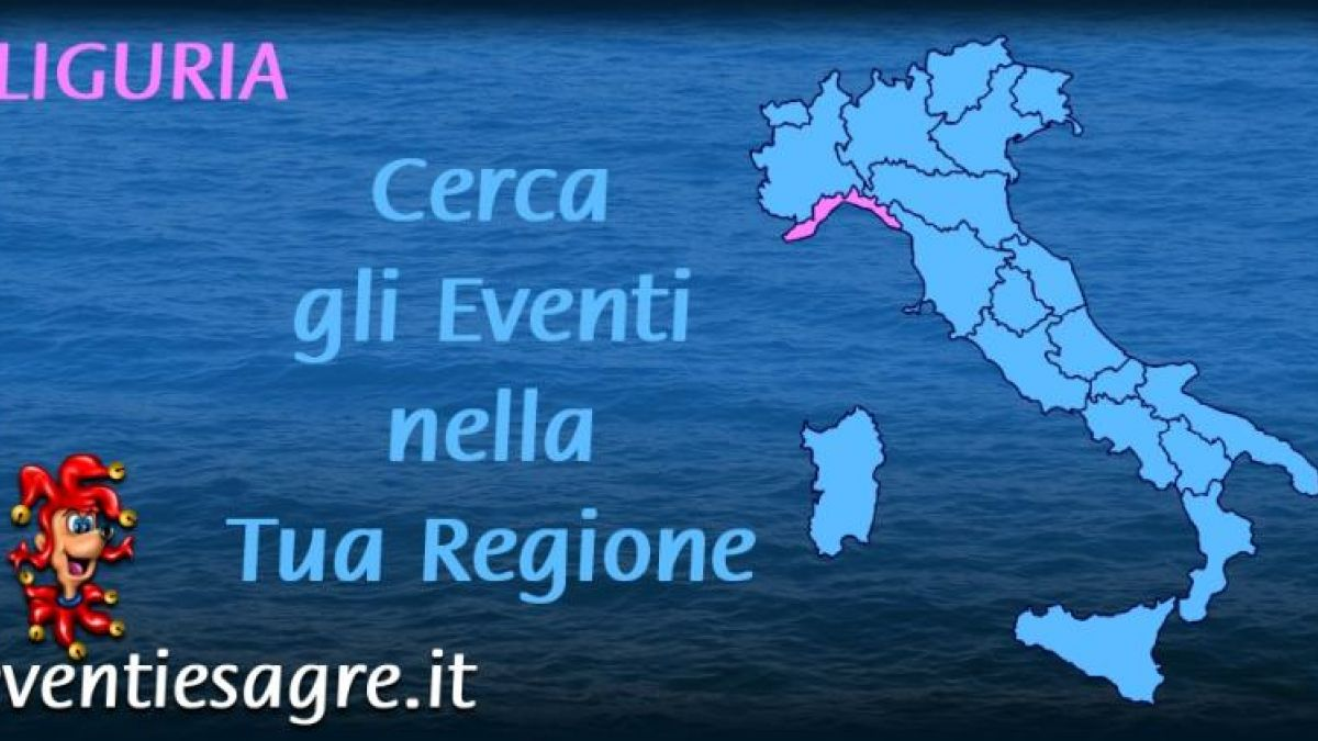 Calendario Regionale Liguria.Eventi E Sagre Regione Liguria 2019 Liguria Eventi E Sagre