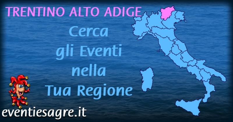 Trento Fiere Calendario.Calendario Mensile Eventi E Sagre Regione Trentino Alto