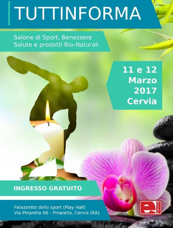 Tuttinforma Sport Benessere Salute Prodotti Bio Naturali A Cervia 2017 Ra Emilia Romagna Eventi E Sagre