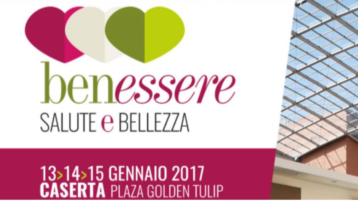 Forum Benessere Salute E Bellezza A Caserta 2017 Ce Campania Eventi E Sagre