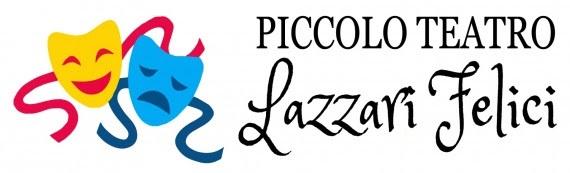 Piccolo Teatro Lazzari Felici A Napoli a Napoli | 2021 | (NA) Campania |  eventiesagre.it