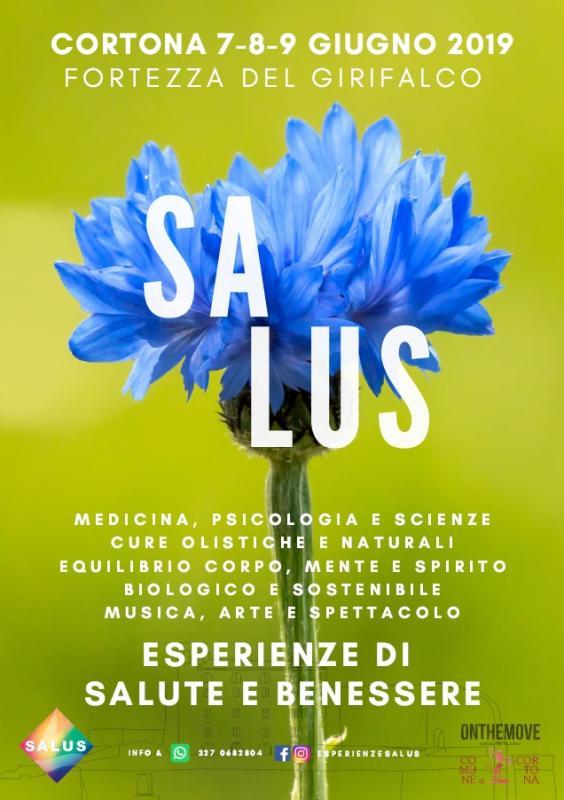 Salus Festival Esperienze Di Salute E Benessere A Cortona 2019 Ar Toscana Eventi E Sagre