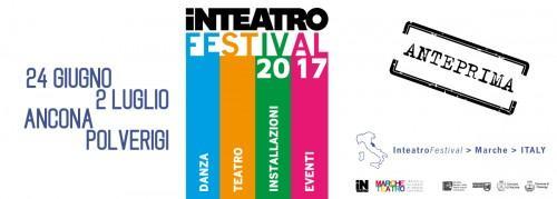 Festival inteatro polverigi an 2017 marche eventi e for Eventi marche 2017