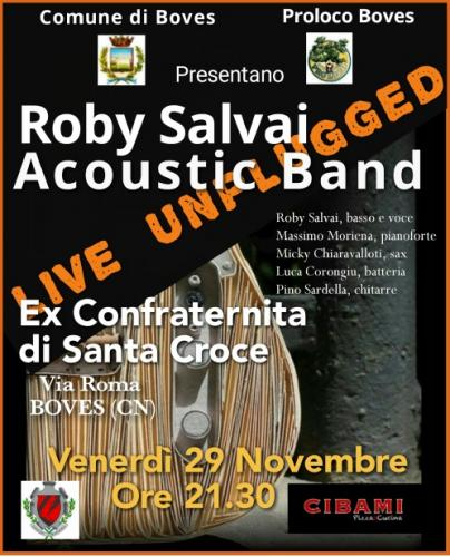 Roby Salvai Quintet Unplugged A Boves - Boves