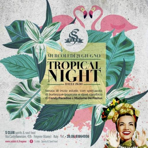 Tropical Night A Fregene!